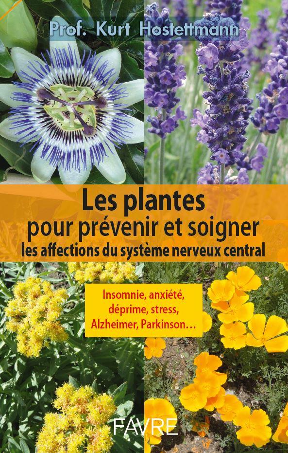 Les plantes pour pr venir et soigner les affections du syst me nerveux central - Plante pour soigner les verrues ...